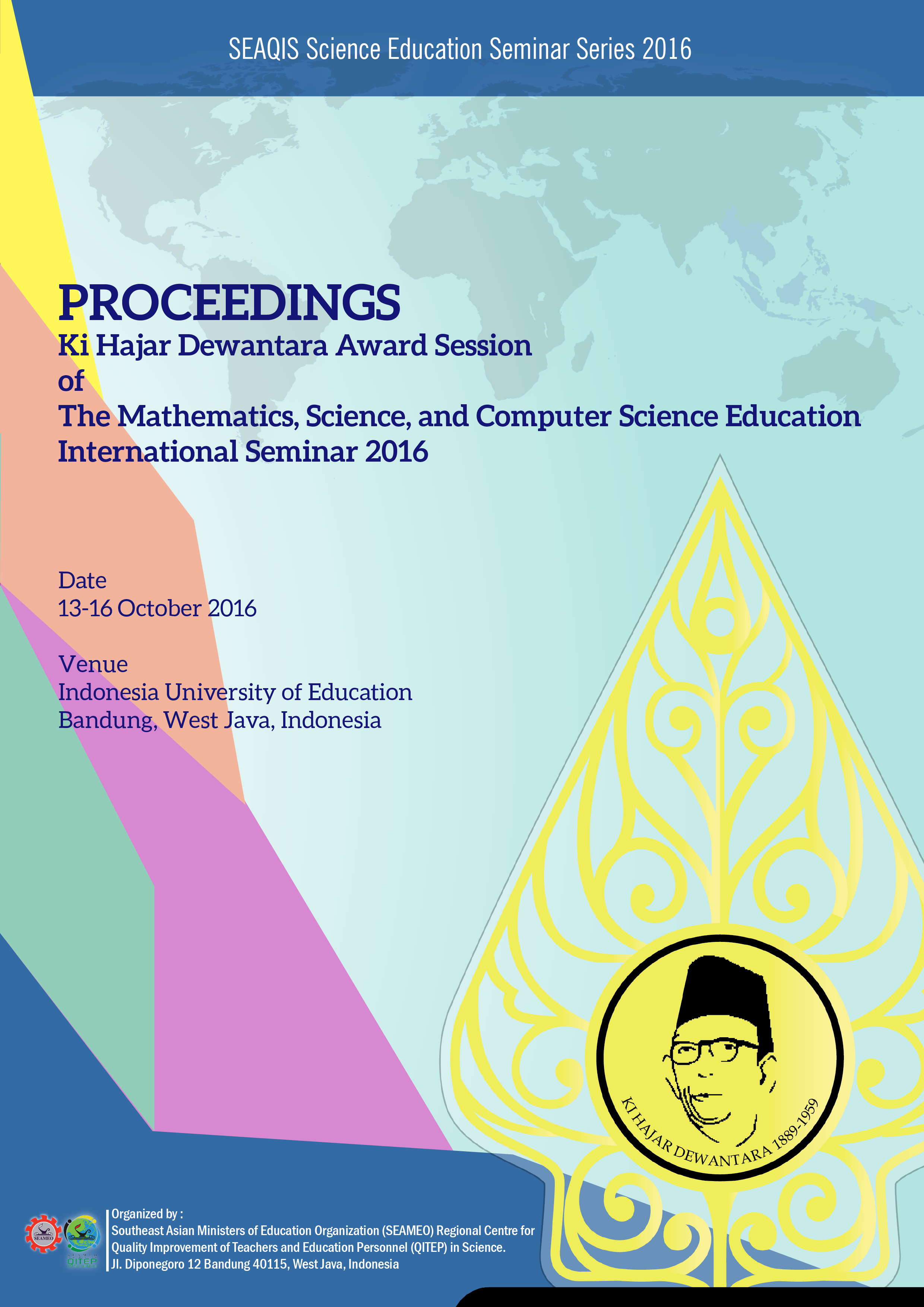 Proceeding Ki Hajar Dewantara Award Session of The Mathematics, Science, and Computer Science Education International Seminars 2016